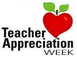 Teacher Appreciation Week - May 1st-5th
